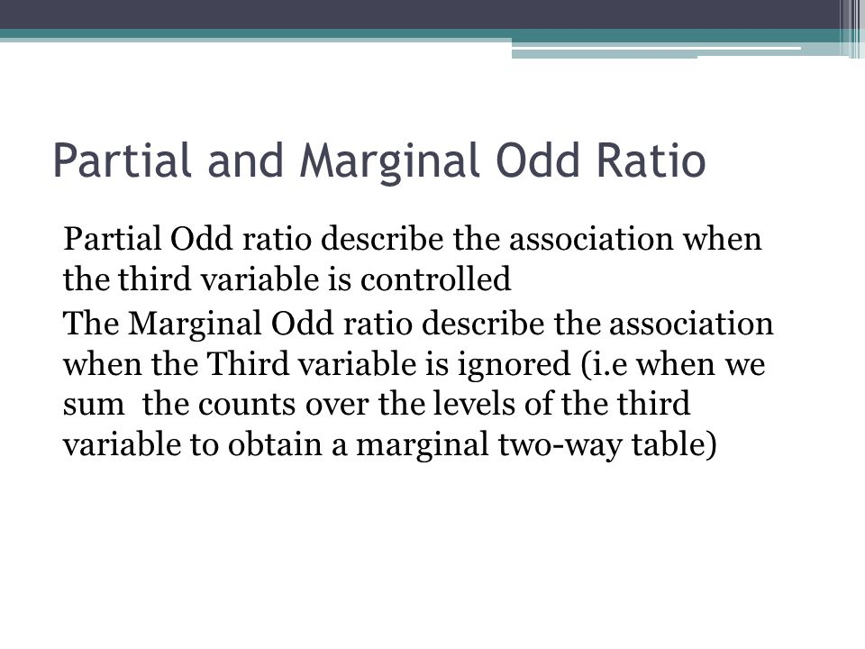 Partial and Marginal Odd Ratio