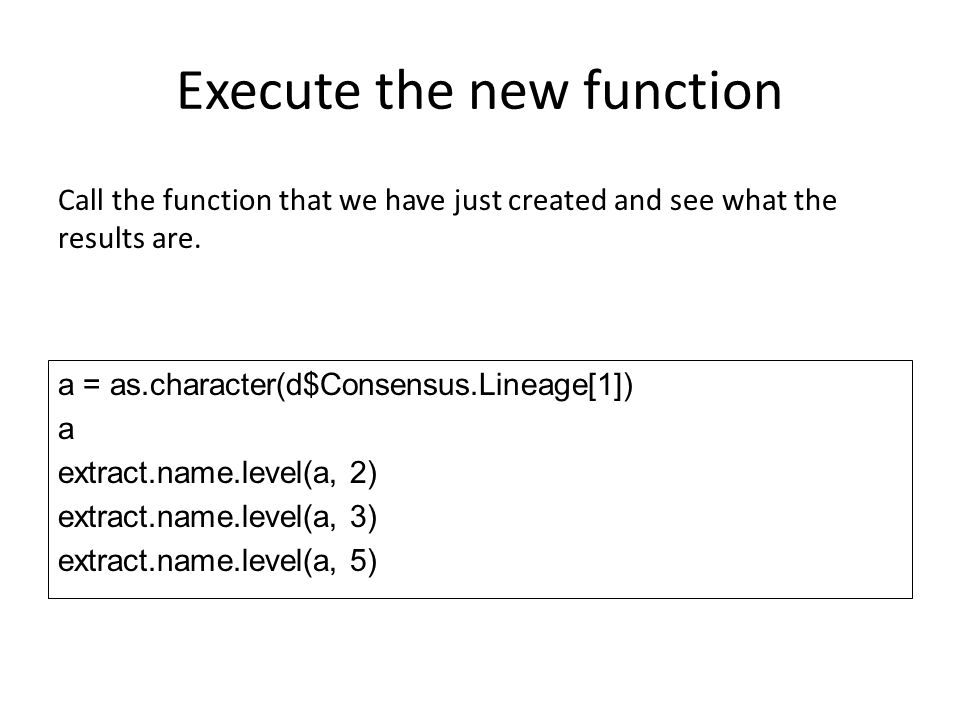 Execute the new function