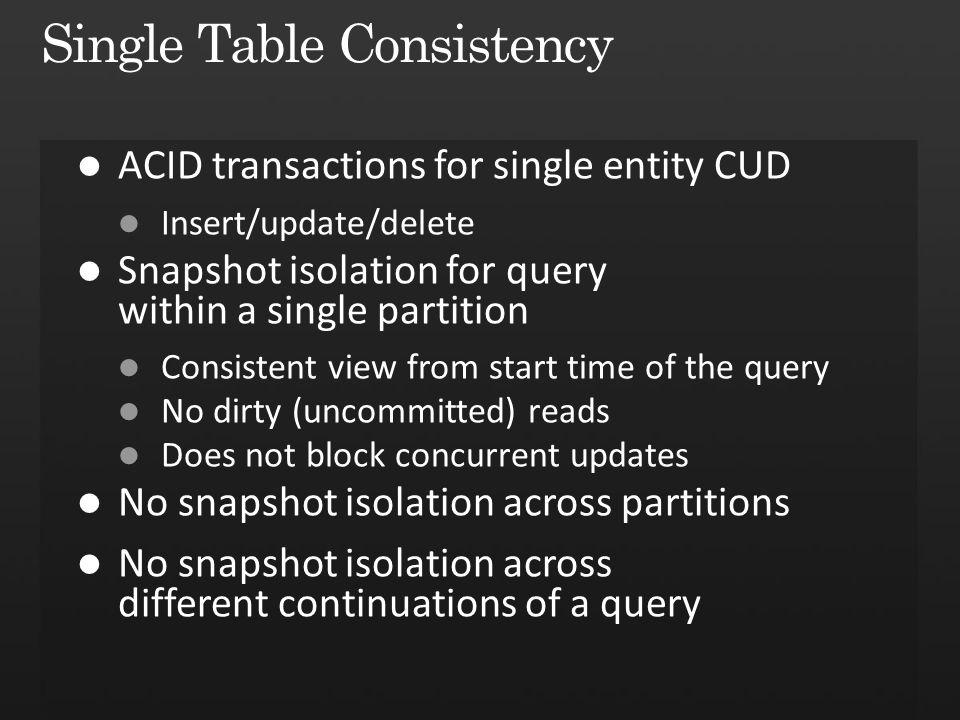 Single Table Consistency