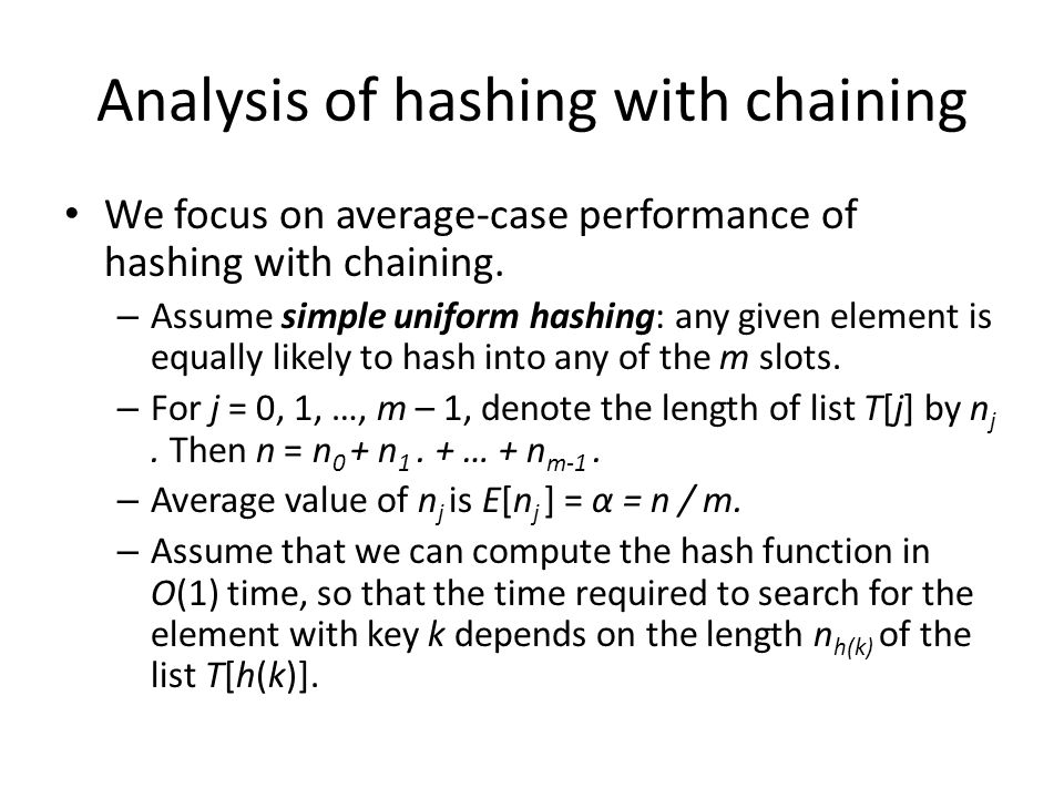 Analysis of hashing with chaining