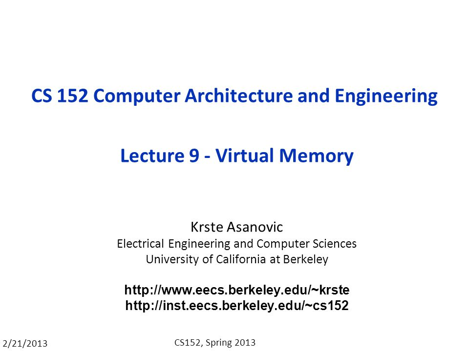 CS 152 Computer Architecture and Engineering Lecture 9 - Virtual Memory