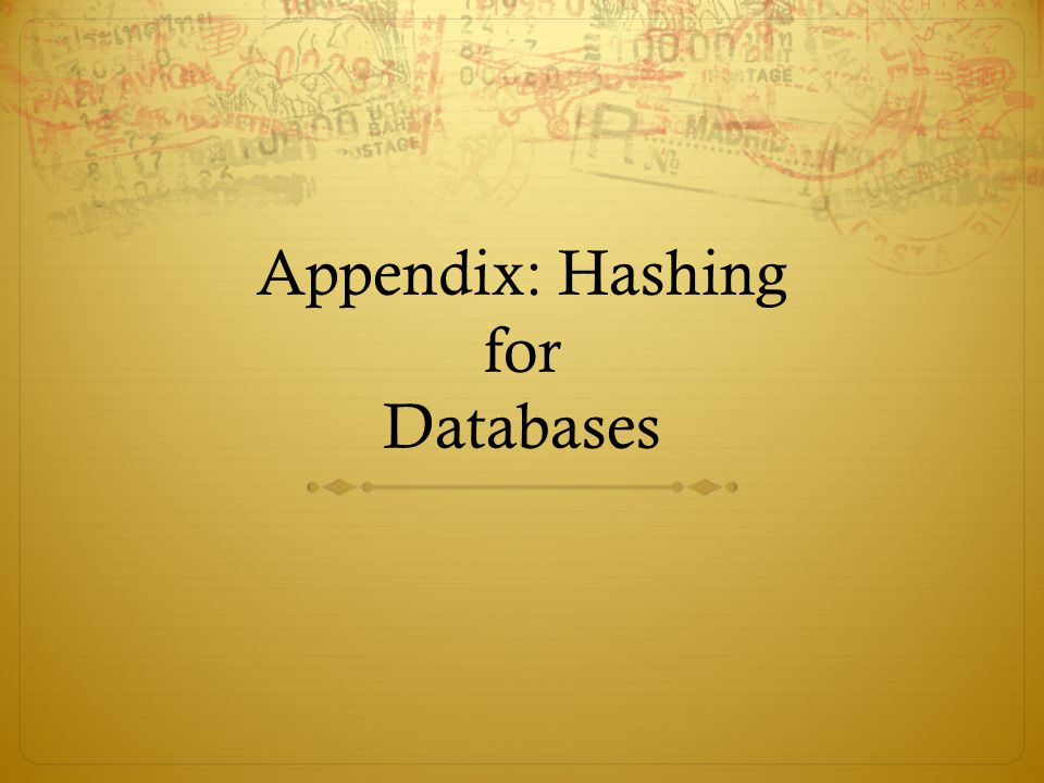 Appendix: Hashing for Databases