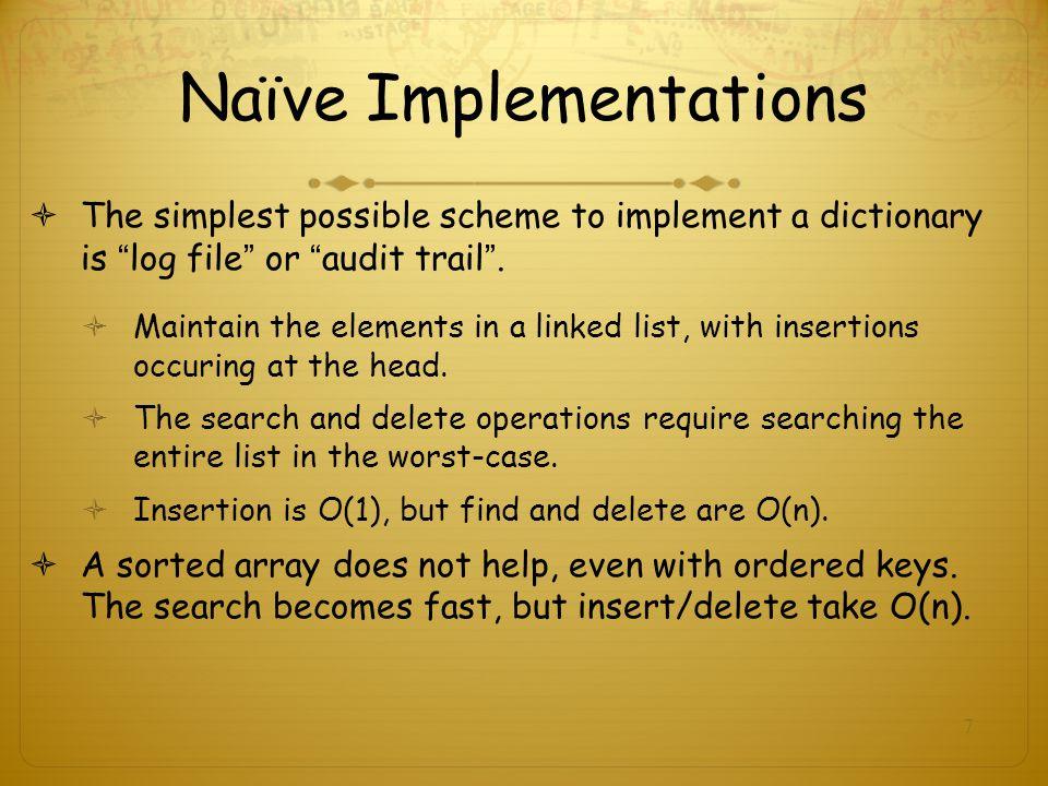 Naïve Implementations