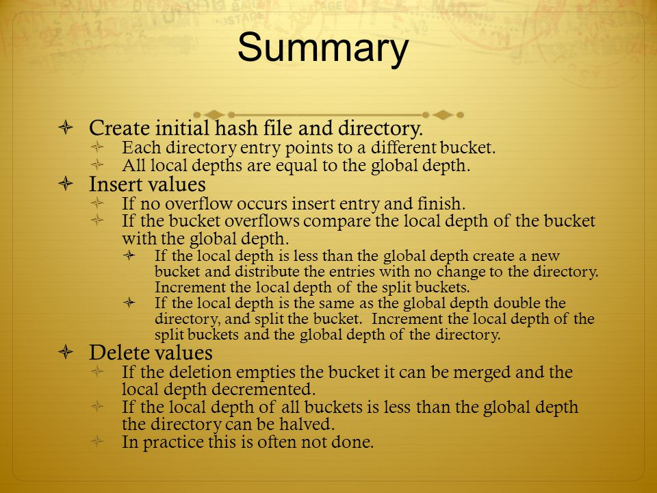 Summary Create initial hash file and directory. Insert values