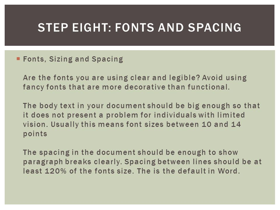 Step Eight: Fonts and Spacing