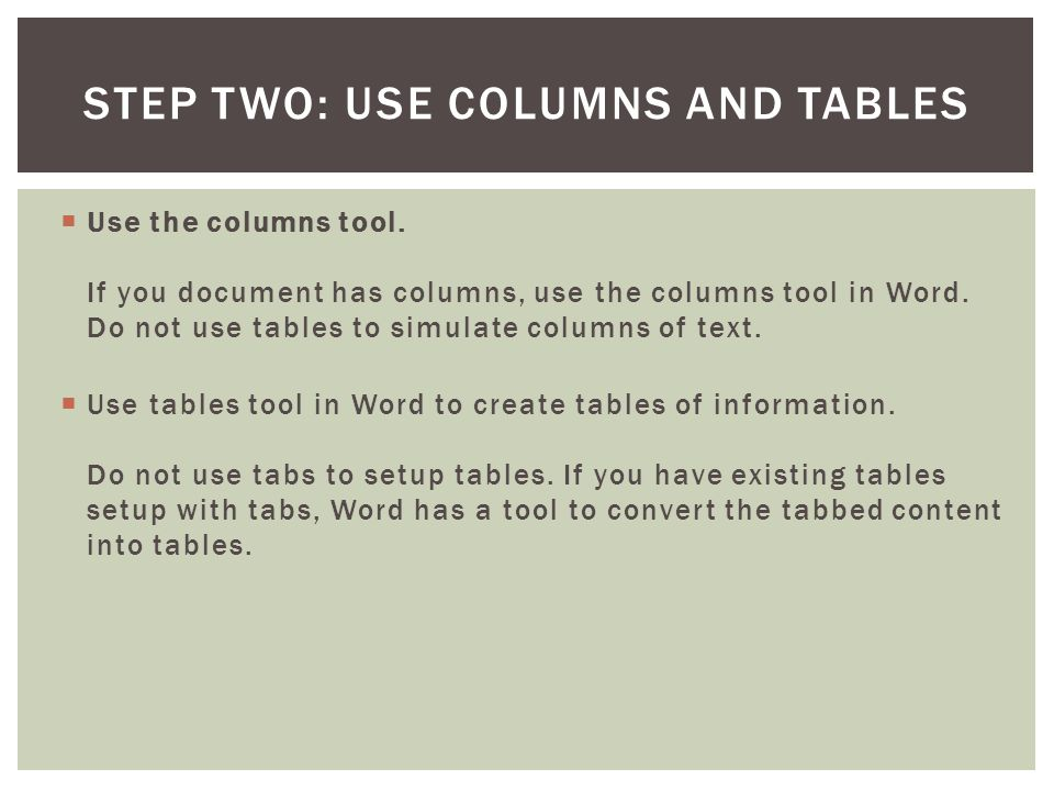 Step Two: Use Columns and Tables