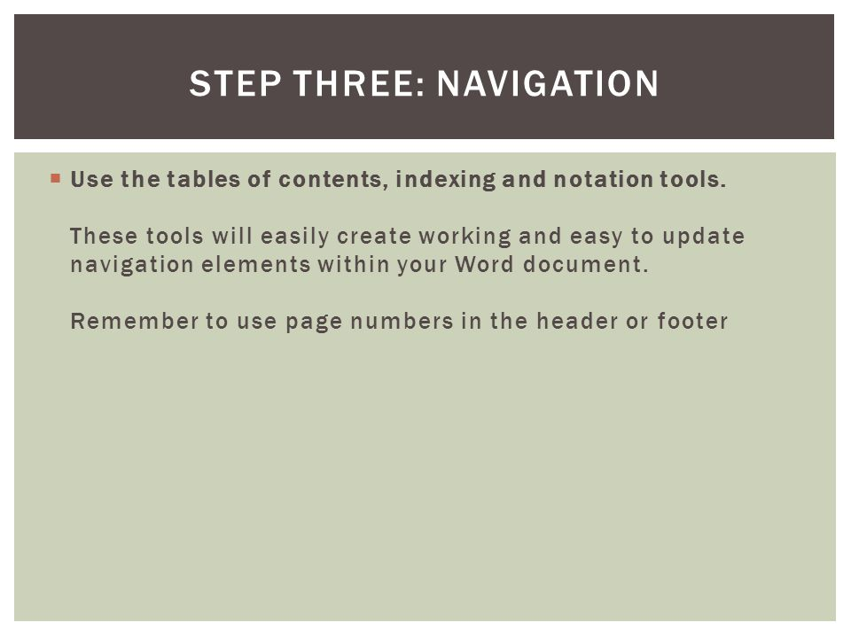 Step Three: Navigation