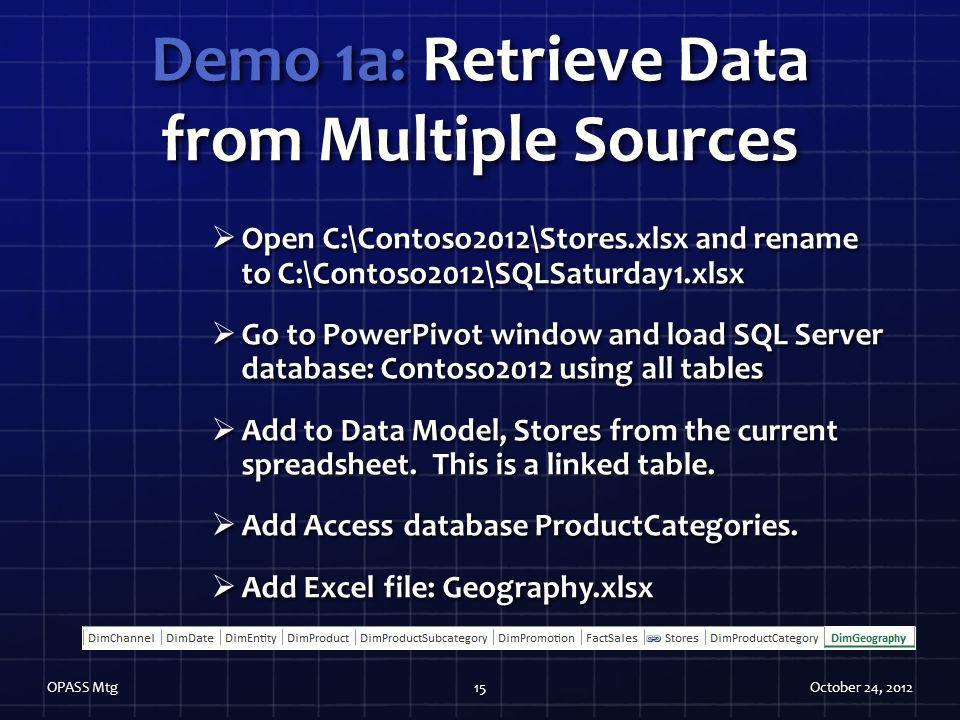 Demo 1a: Retrieve Data from Multiple Sources