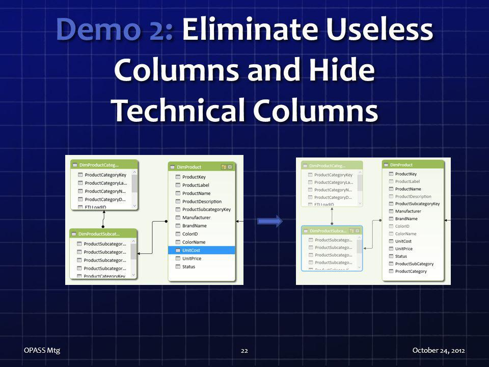 Demo 2: Eliminate Useless Columns and Hide Technical Columns