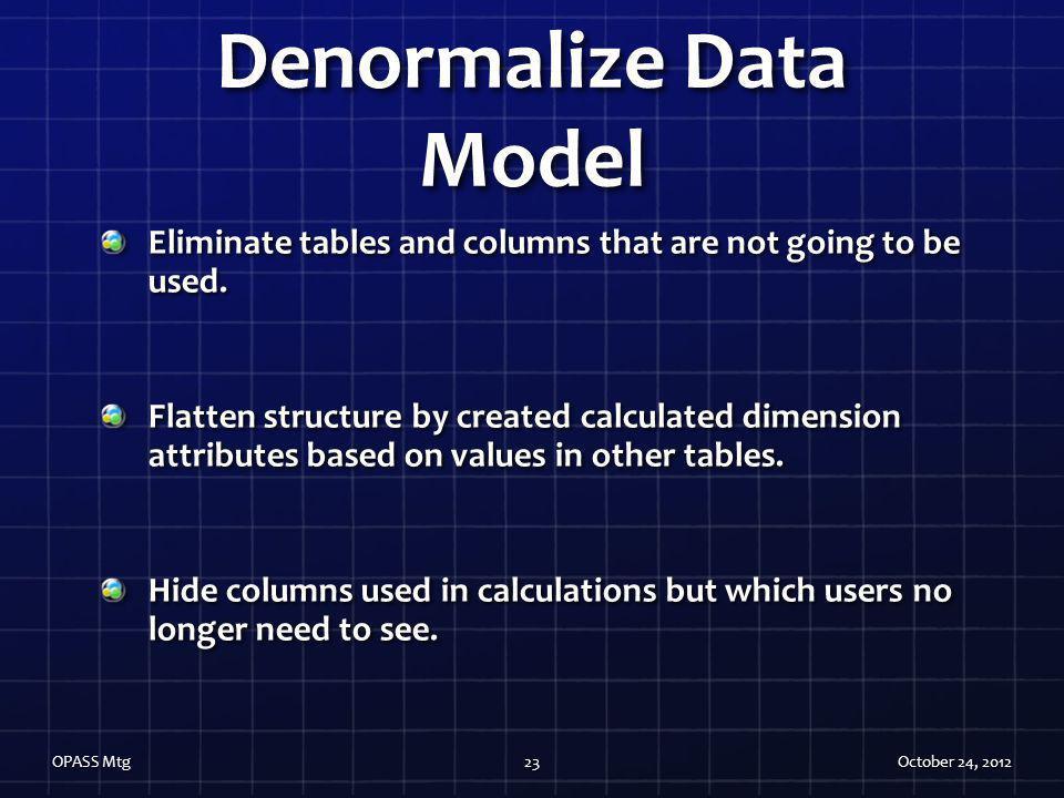Denormalize Data Model