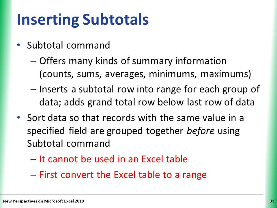 Inserting Subtotals Subtotal command