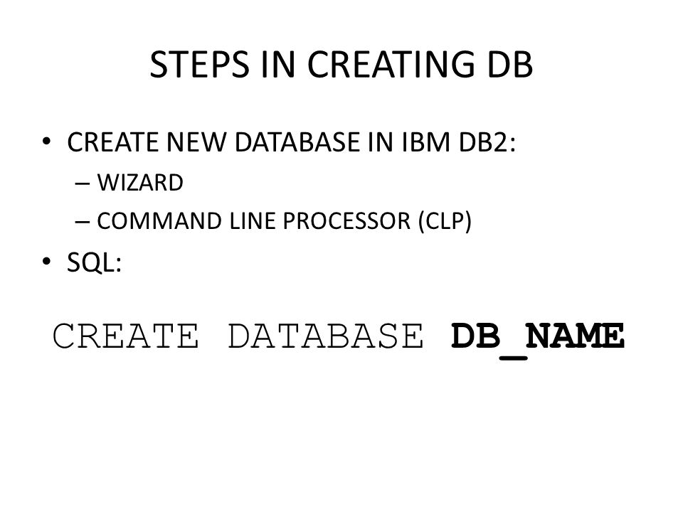 CREATE DATABASE DB_NAME