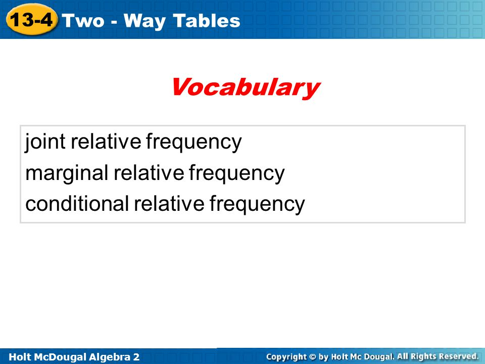 Vocabulary joint relative frequency marginal relative frequency