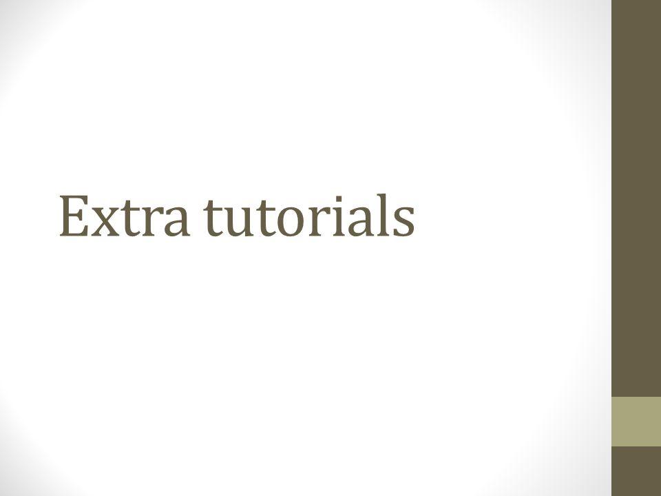 Extra tutorials