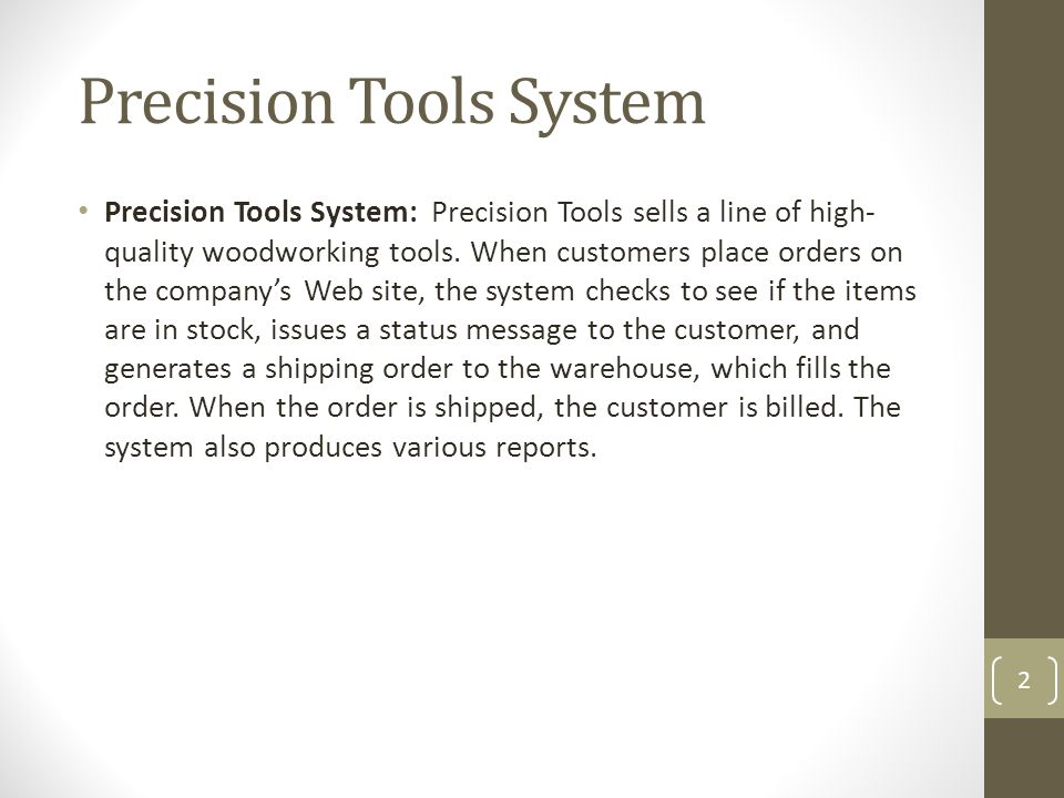 Precision Tools System