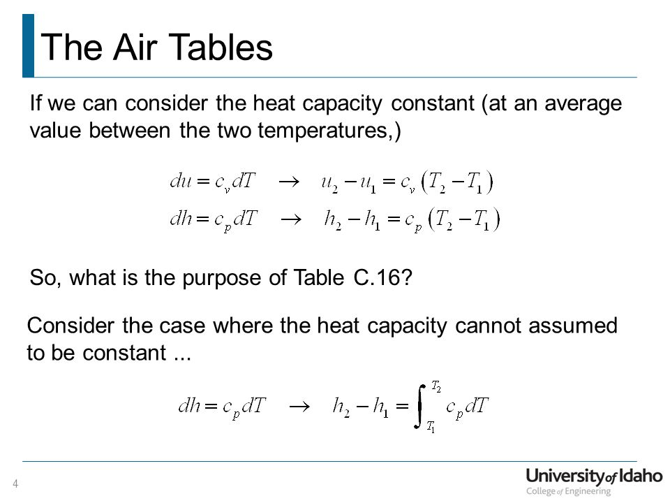 The Air Tables If we can consider the heat capacity constant (at an average value between the two temperatures,)