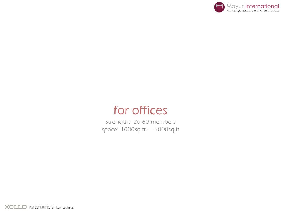 for offices strength: members space: 1000sq.ft. – 5000sq.ft