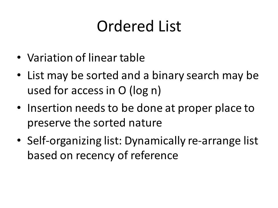 Ordered List Variation of linear table