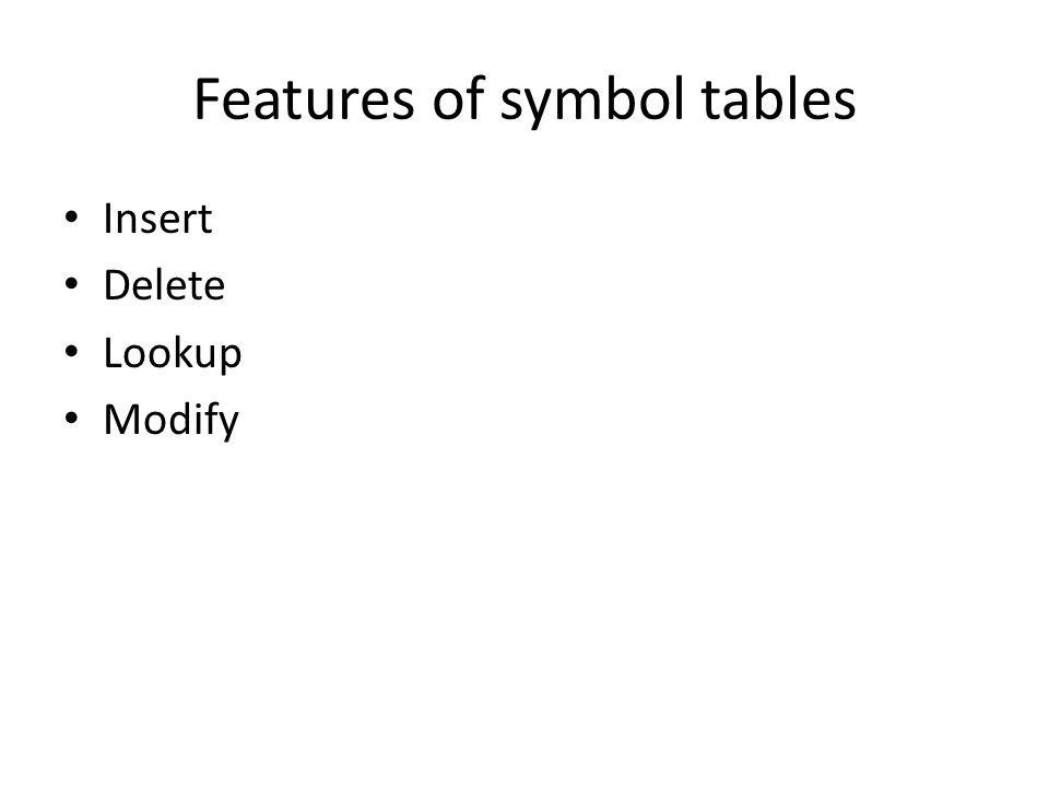 Features of symbol tables