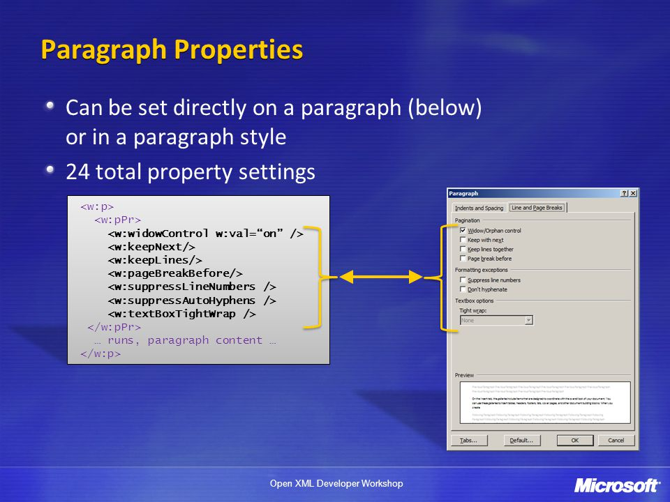 4/1/2017 Paragraph Properties. Can be set directly on a paragraph (below) or in a paragraph style.