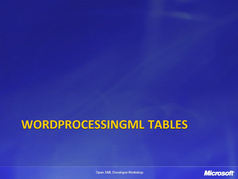 WordprocessingML Tables