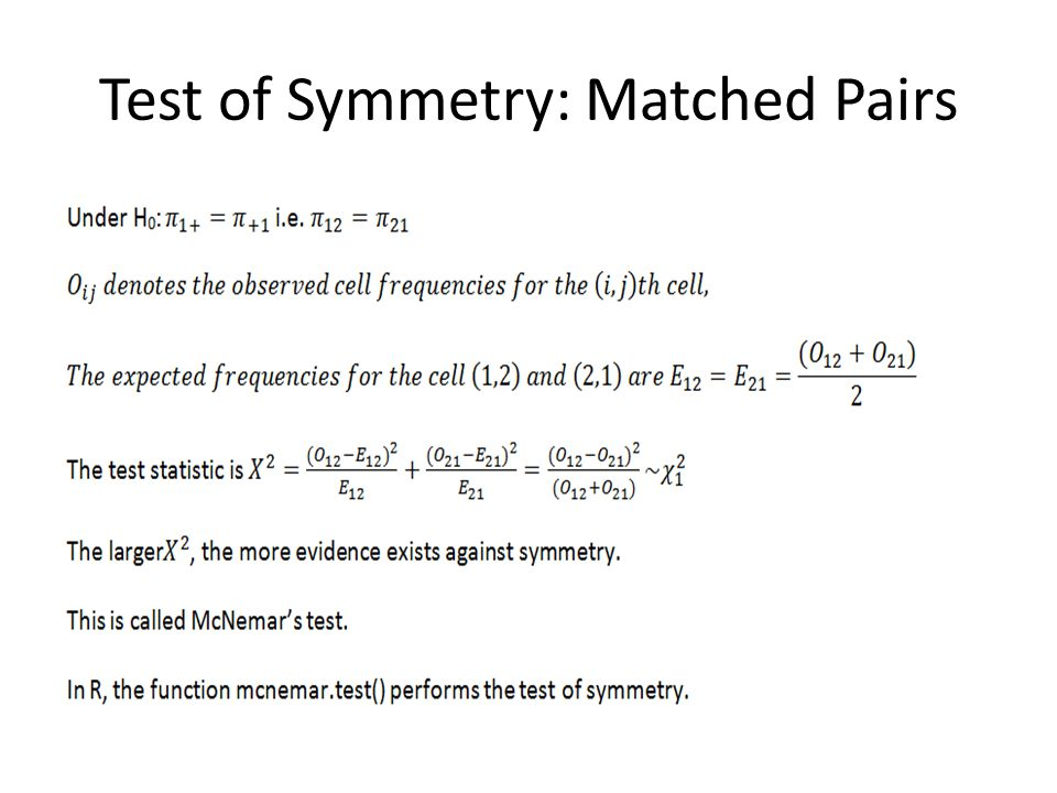 Test of Symmetry: Matched Pairs