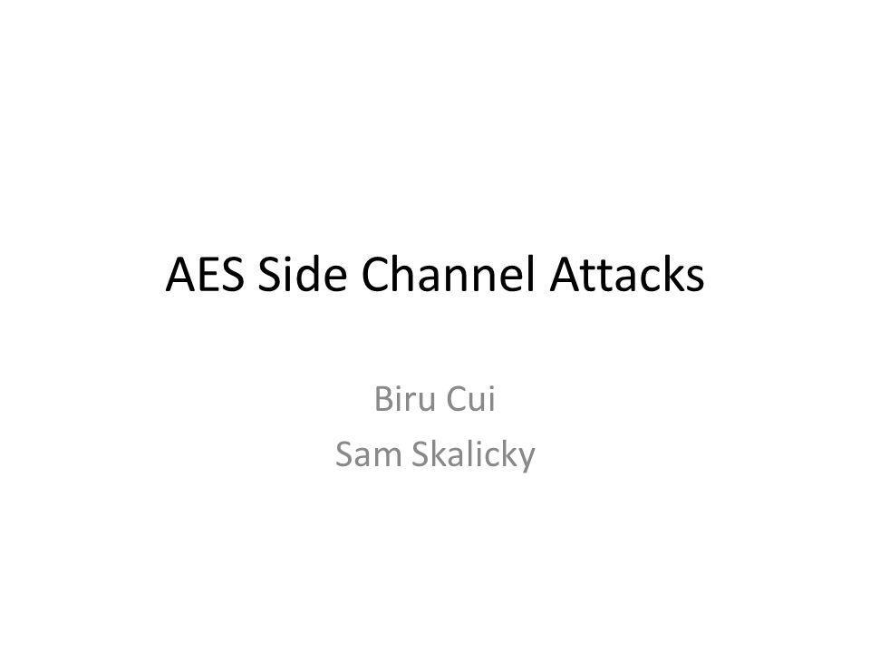 AES Side Channel Attacks