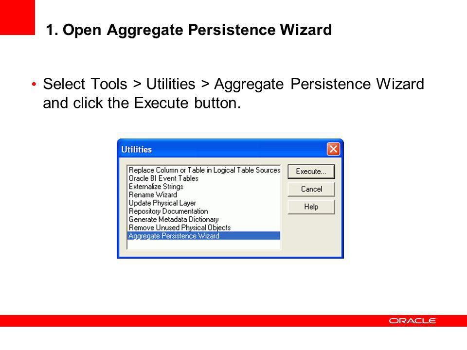 1. Open Aggregate Persistence Wizard