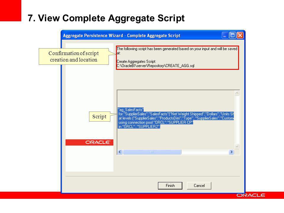 7. View Complete Aggregate Script