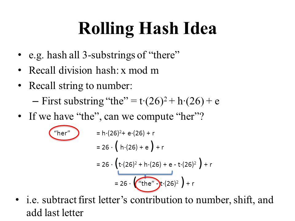 Rolling Hash Idea e.g. hash all 3-substrings of there