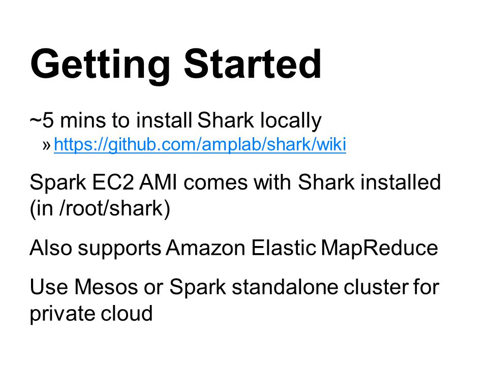 Getting Started ~5 mins to install Shark locally