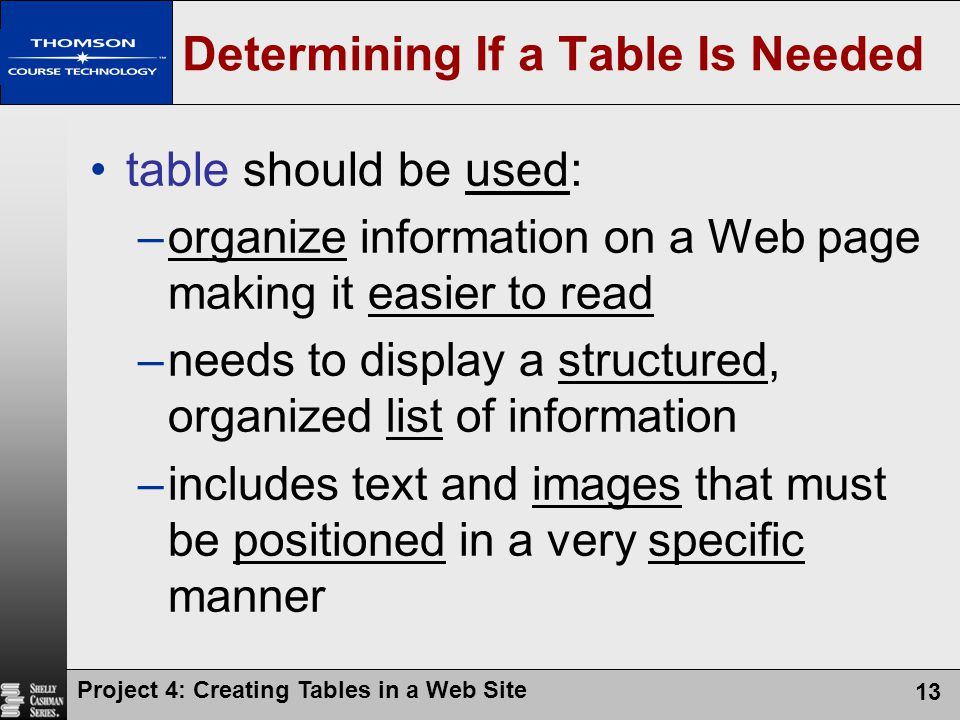 Determining If a Table Is Needed