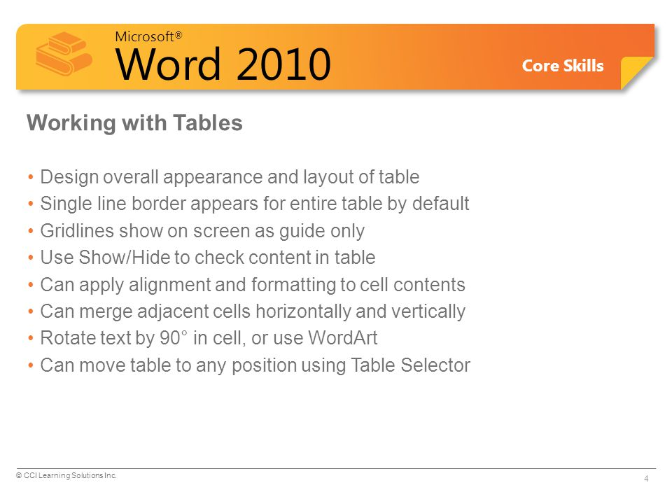 Working with Tables Design overall appearance and layout of table