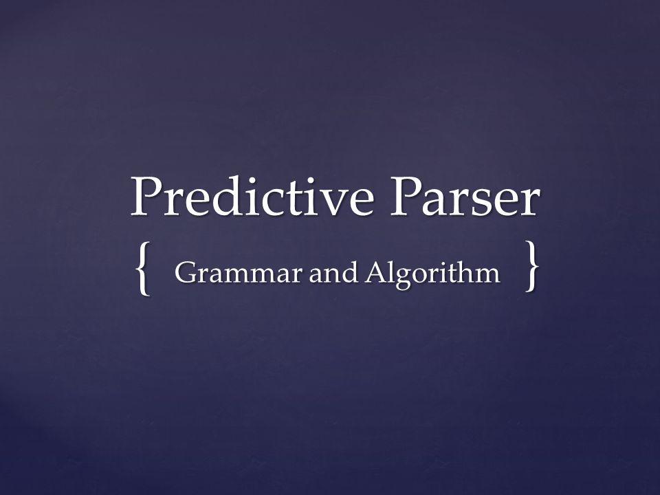 Grammar and Algorithm }