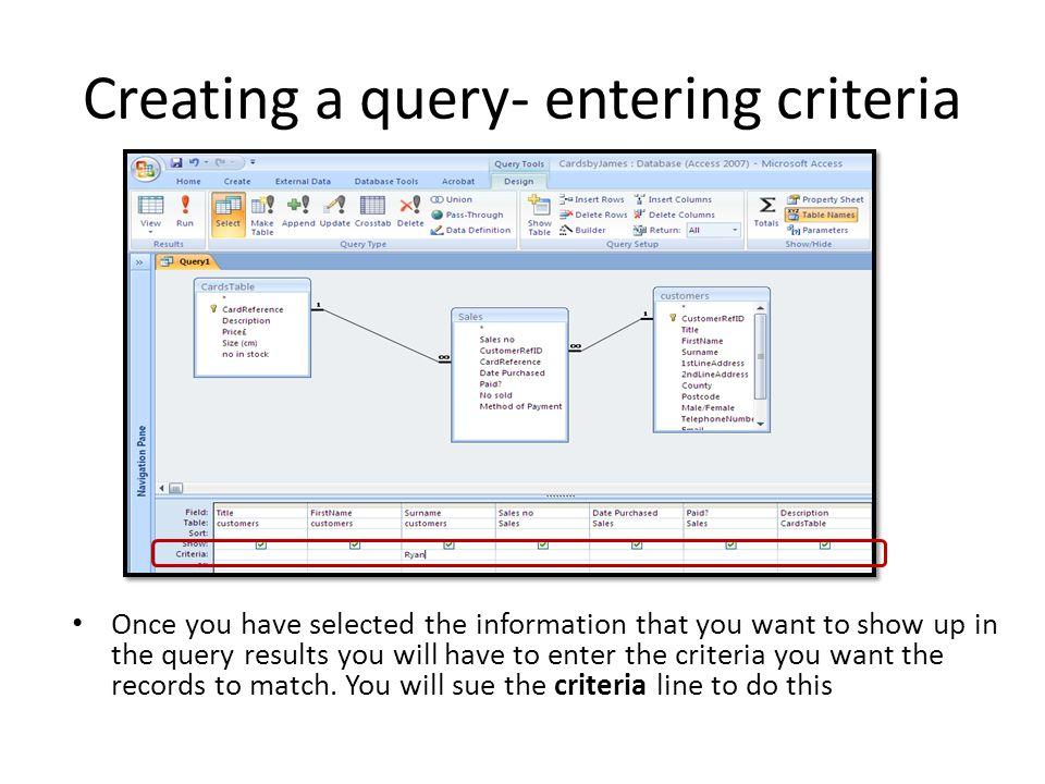 Creating a query- entering criteria