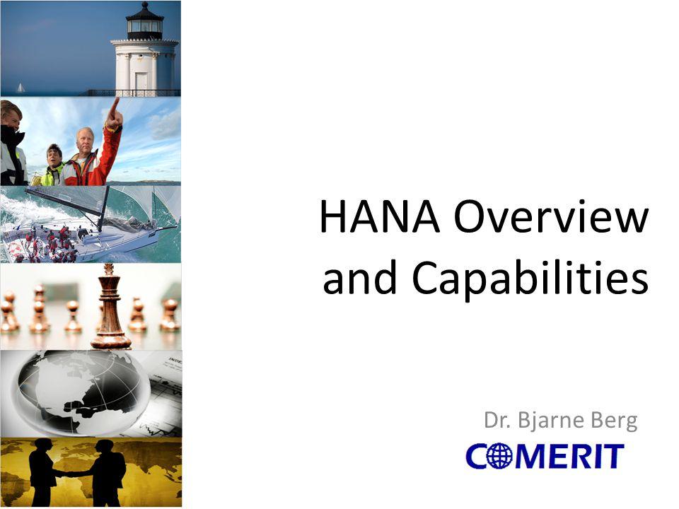HANA Overview and Capabilities
