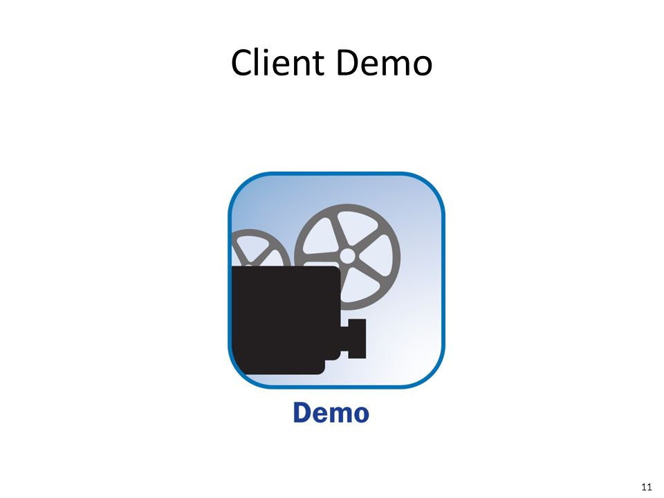 Client Demo