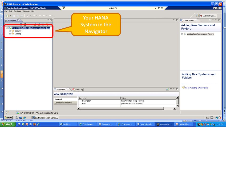 Your HANA System in the Navigator