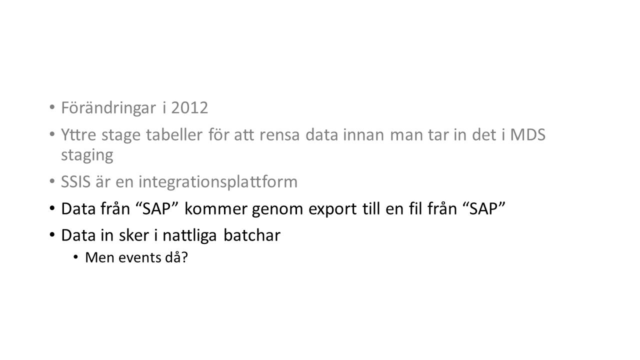 SSIS är en integrationsplattform