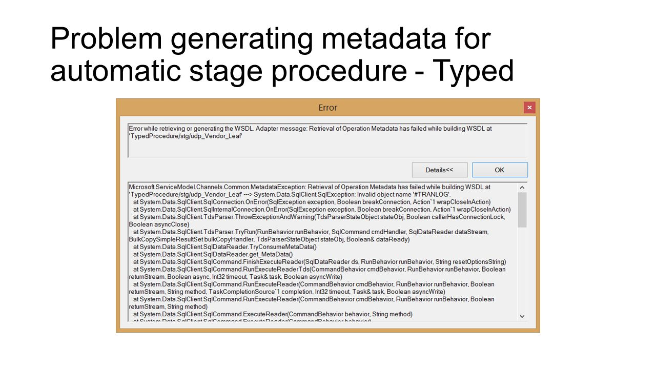 Problem generating metadata for automatic stage procedure - Typed