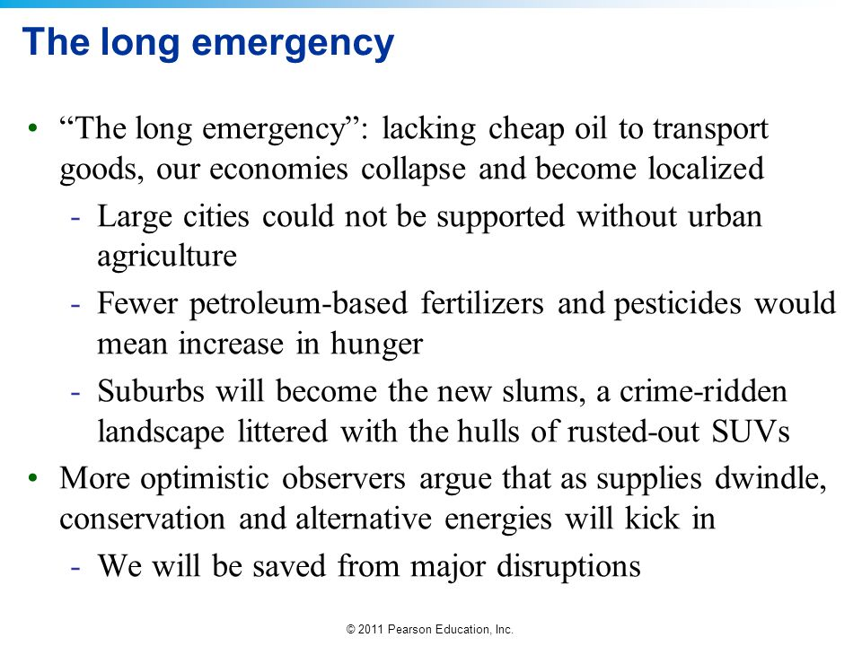 The long emergency The long emergency : lacking cheap oil to transport goods, our economies collapse and become localized.