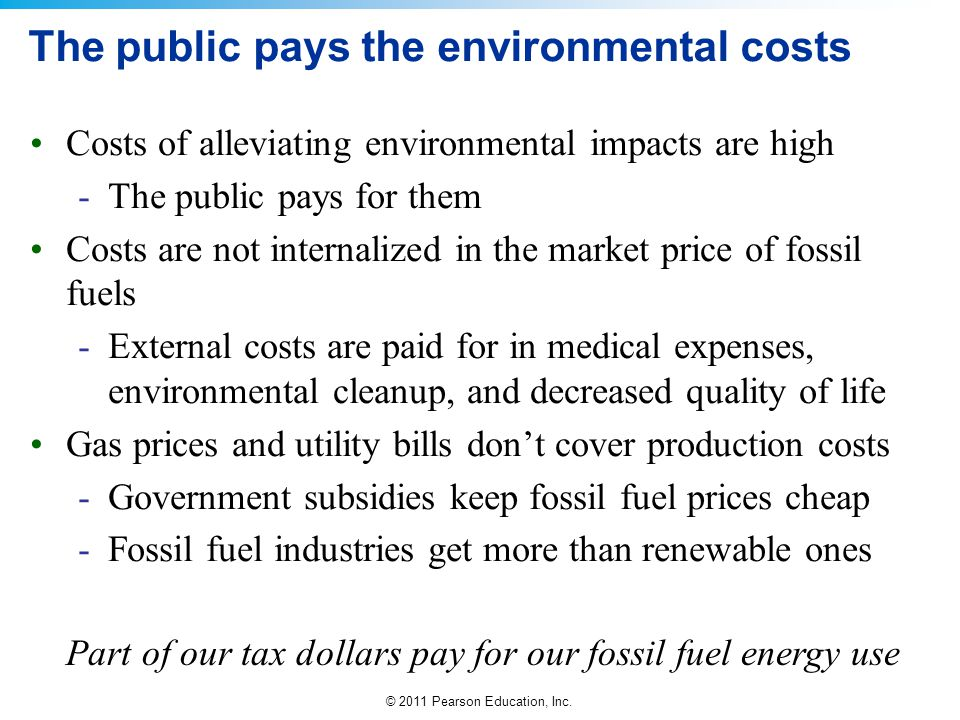 The public pays the environmental costs