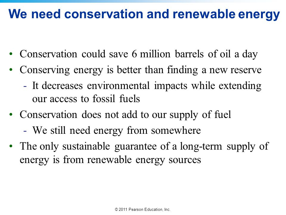 We need conservation and renewable energy