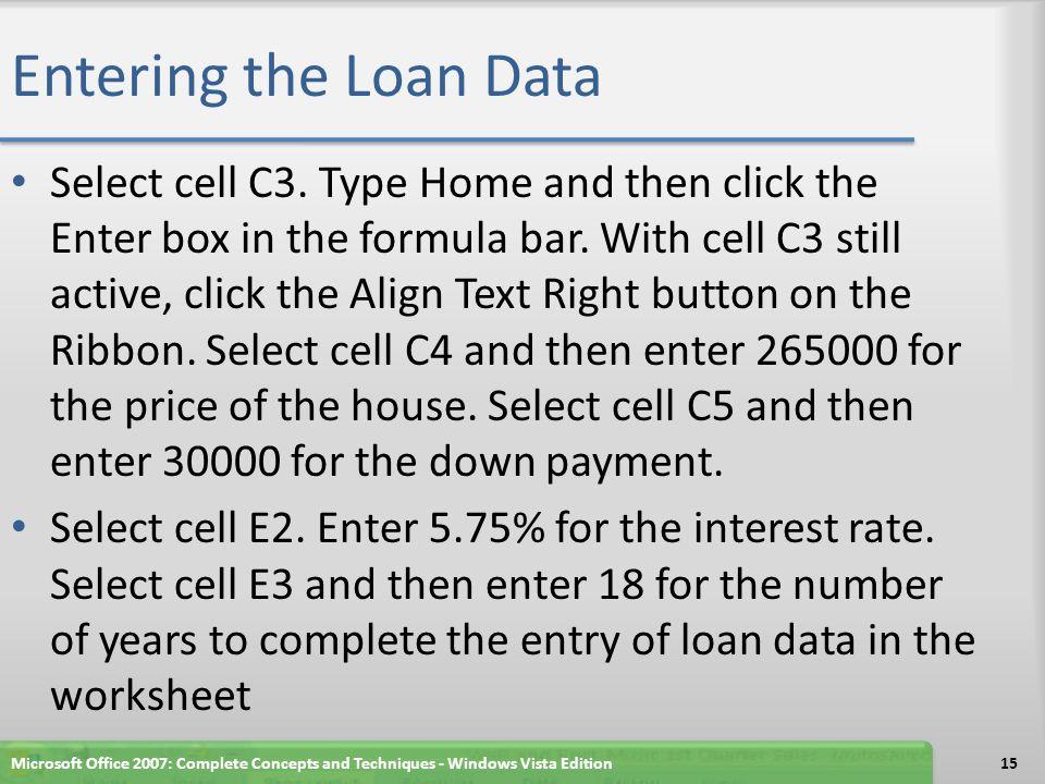 Entering the Loan Data