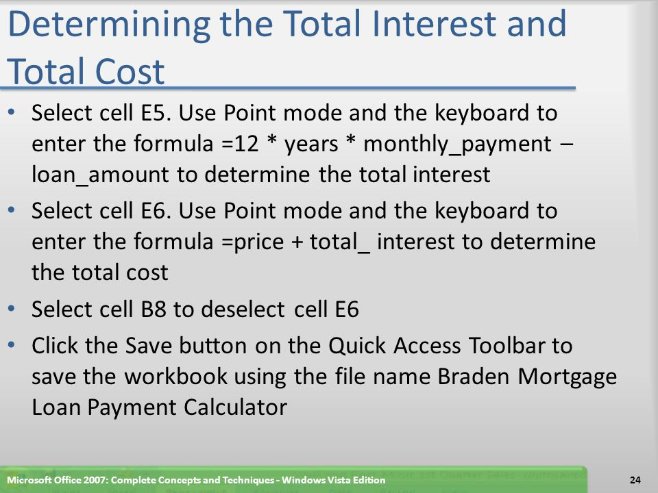 Determining the Total Interest and Total Cost
