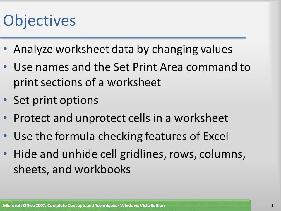 Objectives Analyze worksheet data by changing values