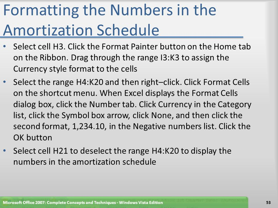 Formatting the Numbers in the Amortization Schedule