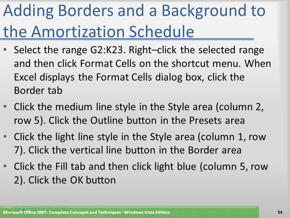 Adding Borders and a Background to the Amortization Schedule