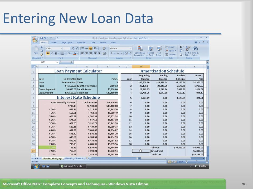 Entering New Loan Data Microsoft Office 2007: Complete Concepts and Techniques - Windows Vista Edition.