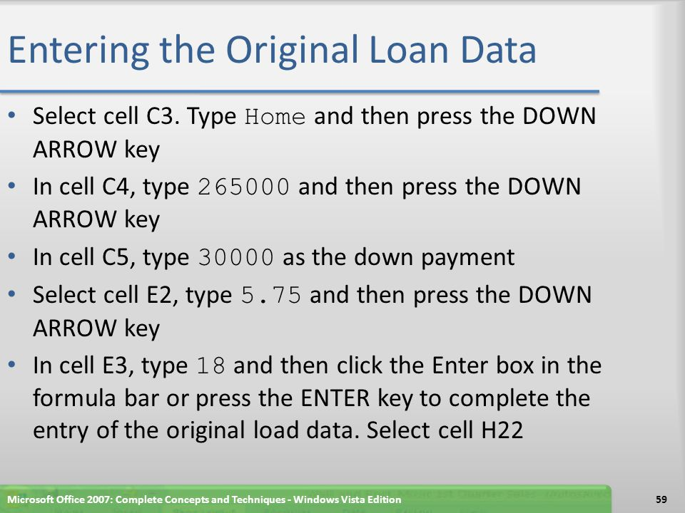 Entering the Original Loan Data